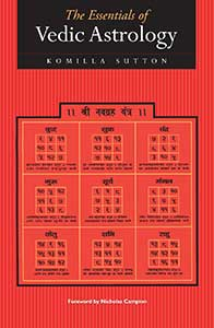 Vedic Astrology Essentials - Book by Komilla Sutton