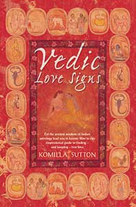 Vedic Love Signs - Book by Komilla Sutton